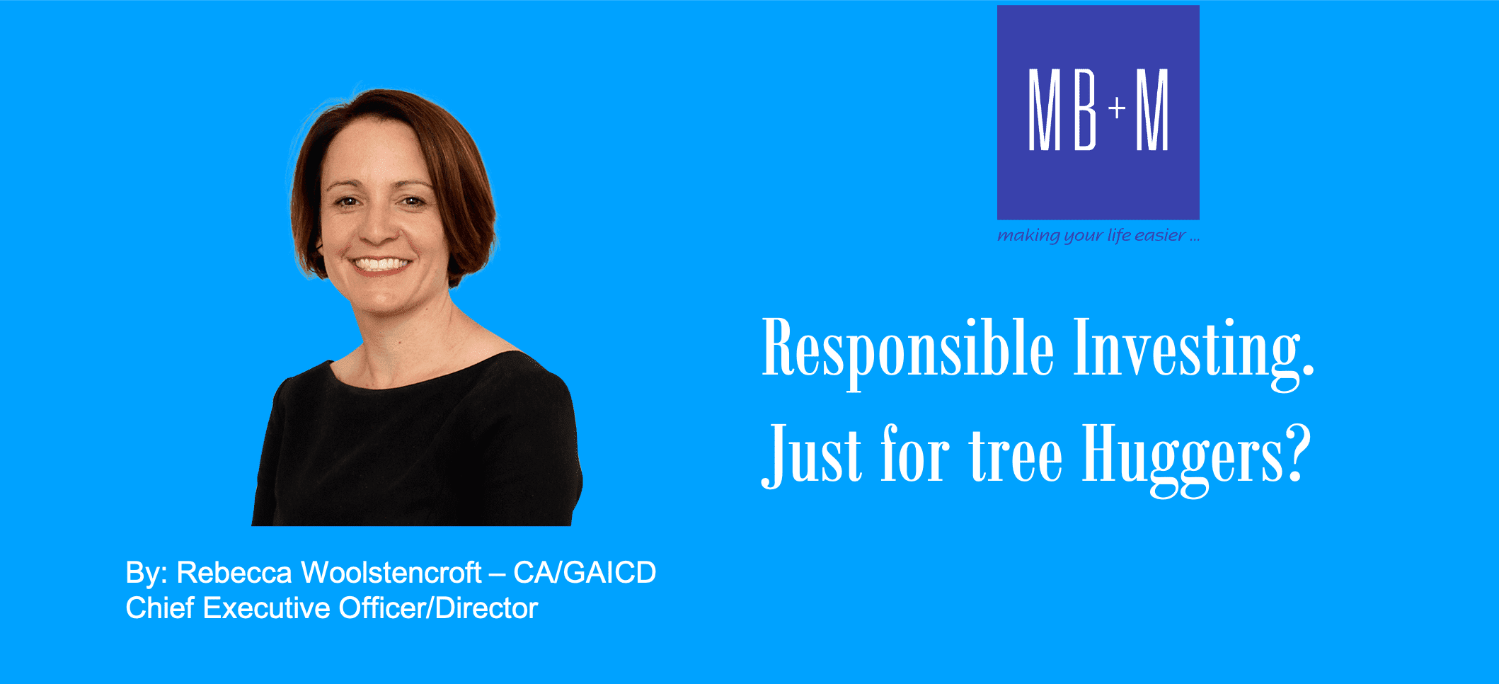 Responsible Investing – Just for tree huggers?
