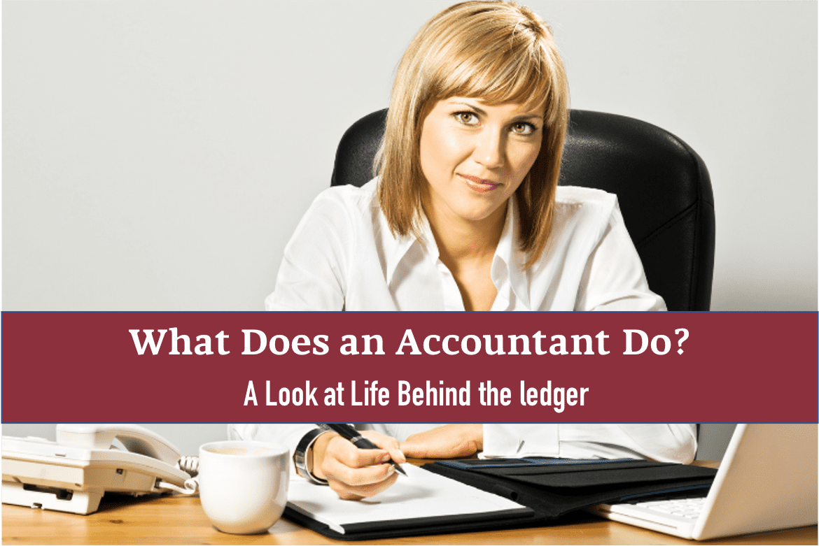 What does an accountant do?