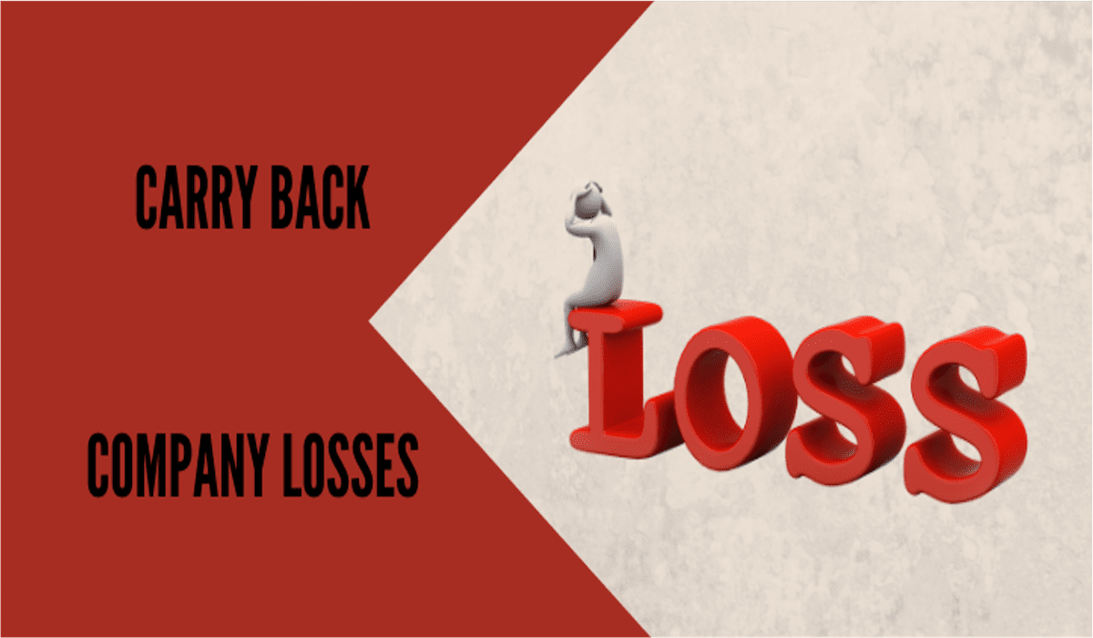 Update: Carry Back Company Losses – Budget 2020-21