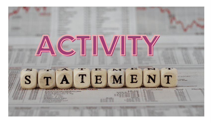 Your annual activity statement is due soon