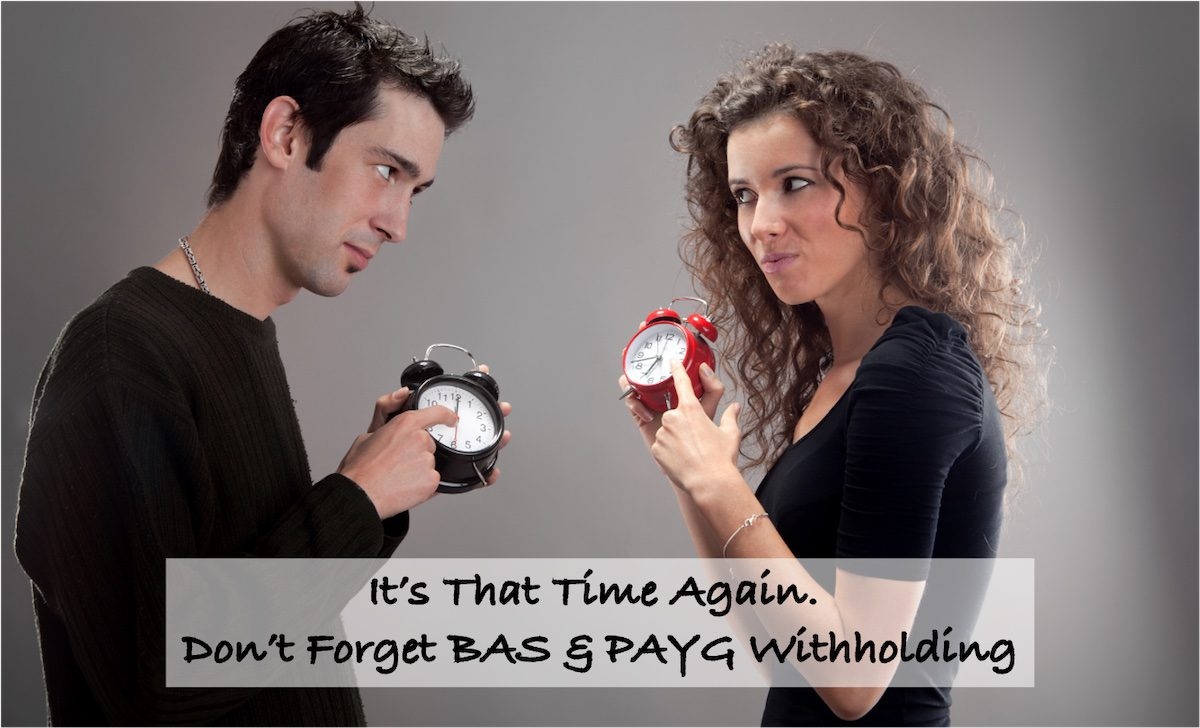 Your PAYG Withholding & BAS Statements are due on 21st March
