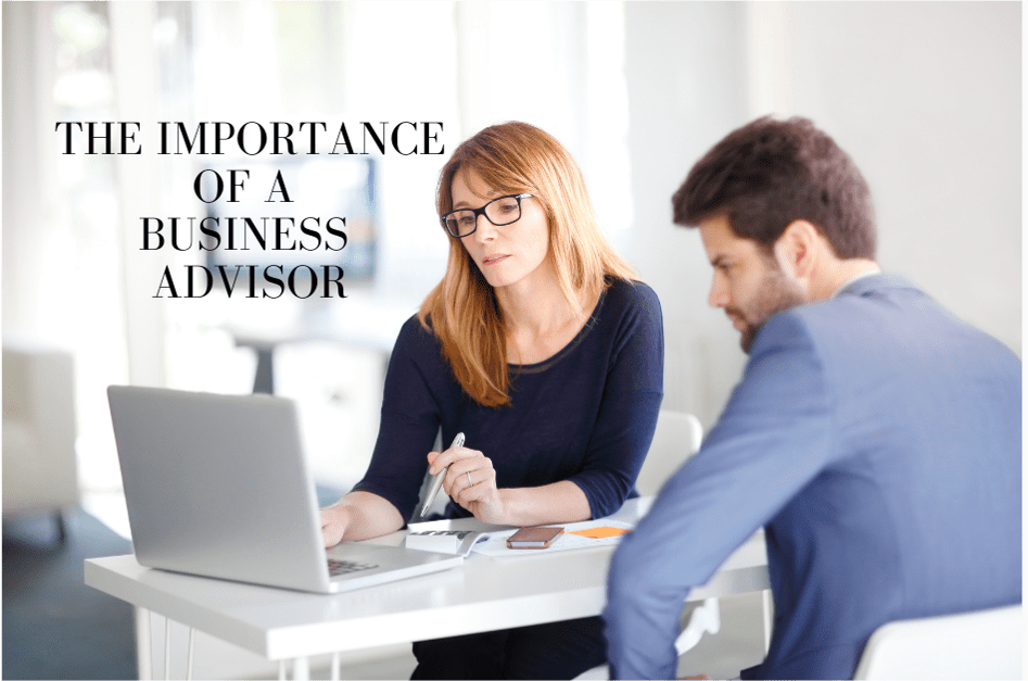 The importance of having a business advisor